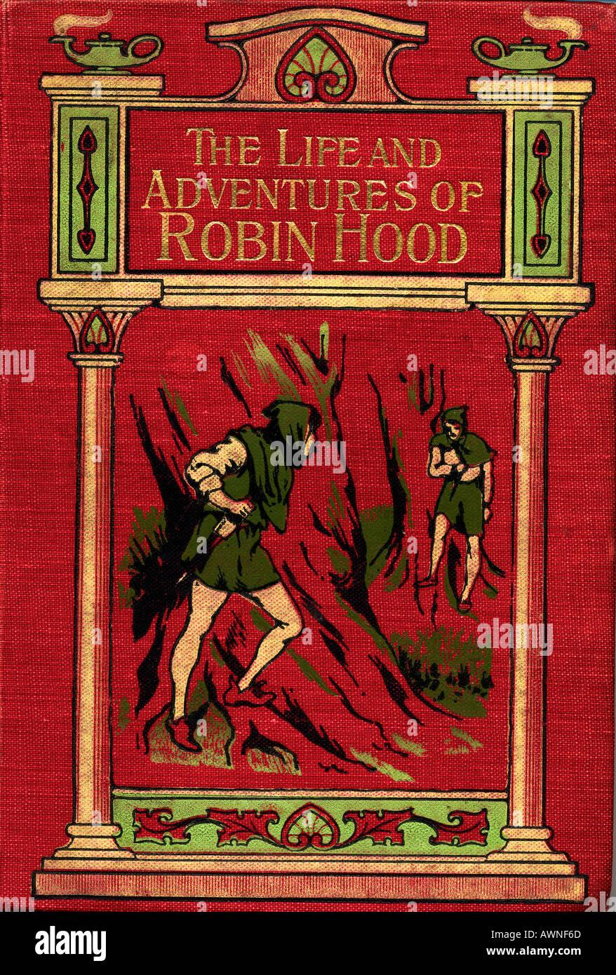 La vita e le avventure di Robin Hood. Il coperchio anteriore dal libro dello stesso titolo da John B Marsh, pubblicato circa 1900. Immagini Stock