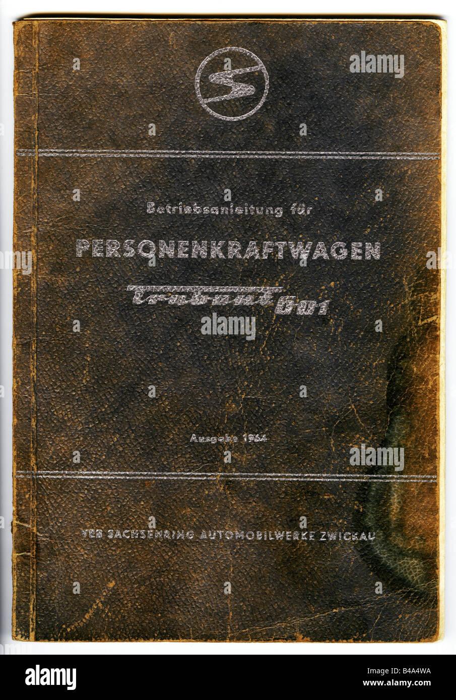 Manuale di istruzioni per automobili Trabant 601 di VEB Sachsenring Automobilwerke Zwickau, VEB Fachbuchverlag Leipzig, Immagini Stock