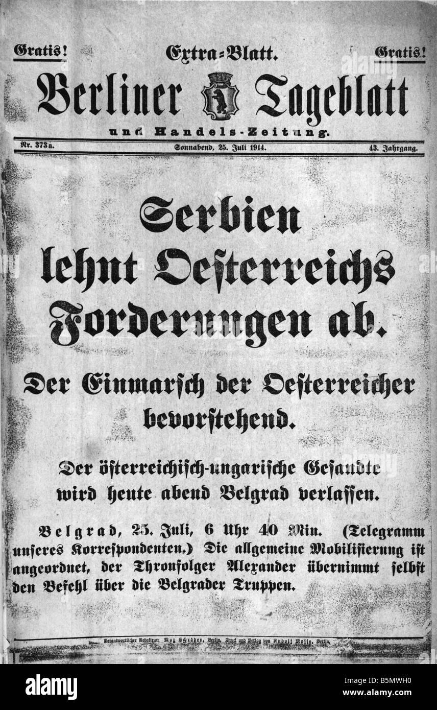 9OE 1914 7 25 E1 rifiutando di ultimatum 1914 Berl Tagebl preistoria della guerra mondiale 1 luglio 1914 la Serbia Immagini Stock