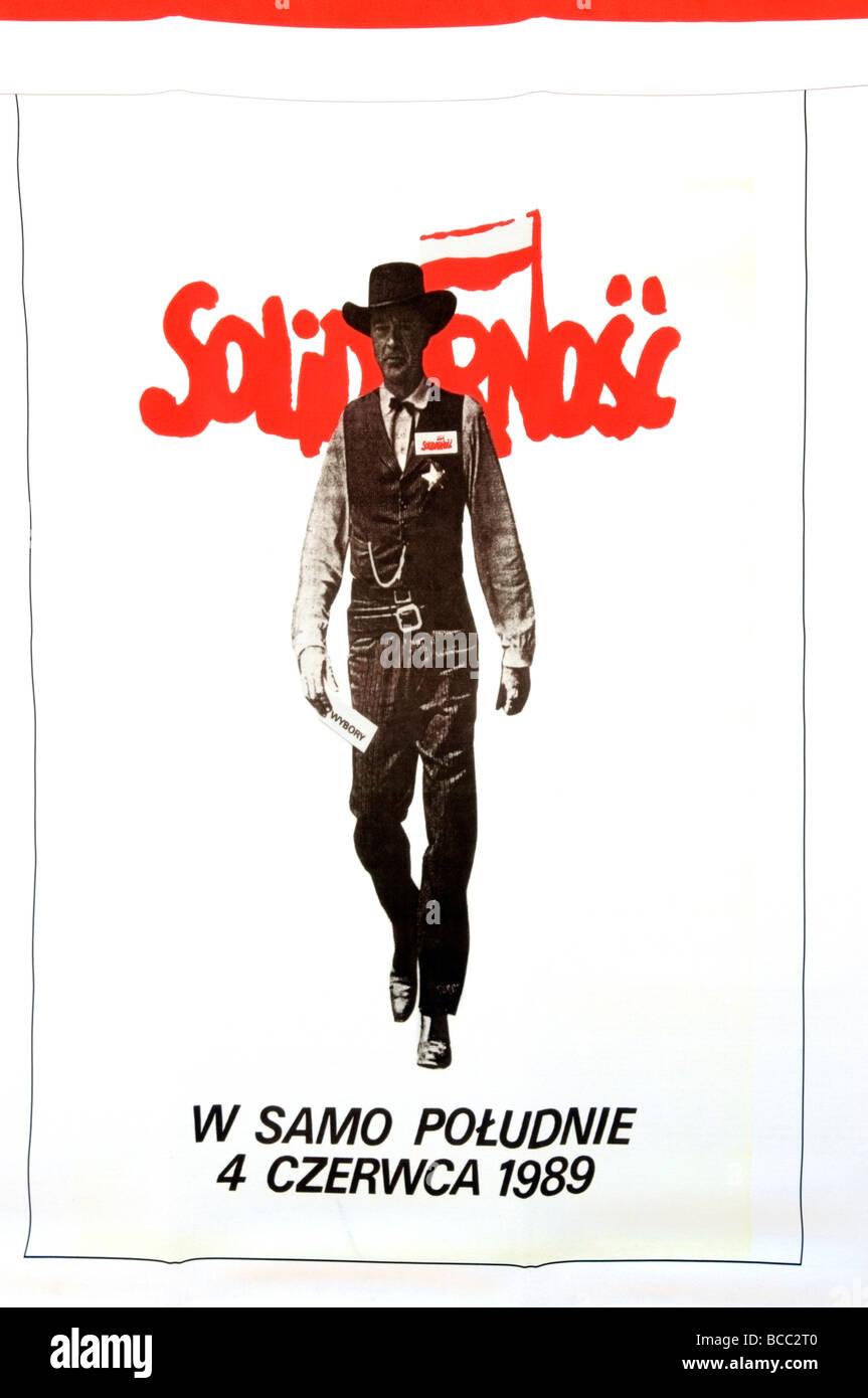 Fotografia del 1989 Solidarietà movimento comunista poster con Gary Cooper utilizzati nella campagna, Varsavia, Immagini Stock