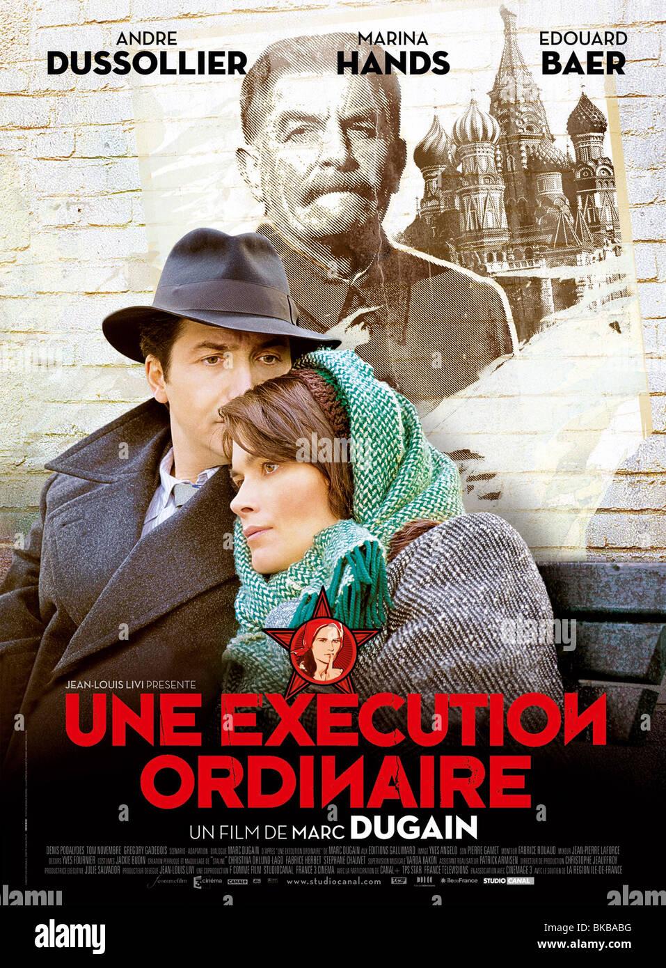Une exécution ordinaire Anno : 2010 Direttore : Marc Dugain Eduard Baer, Marina mani poster del filmato (Fr) Immagini Stock