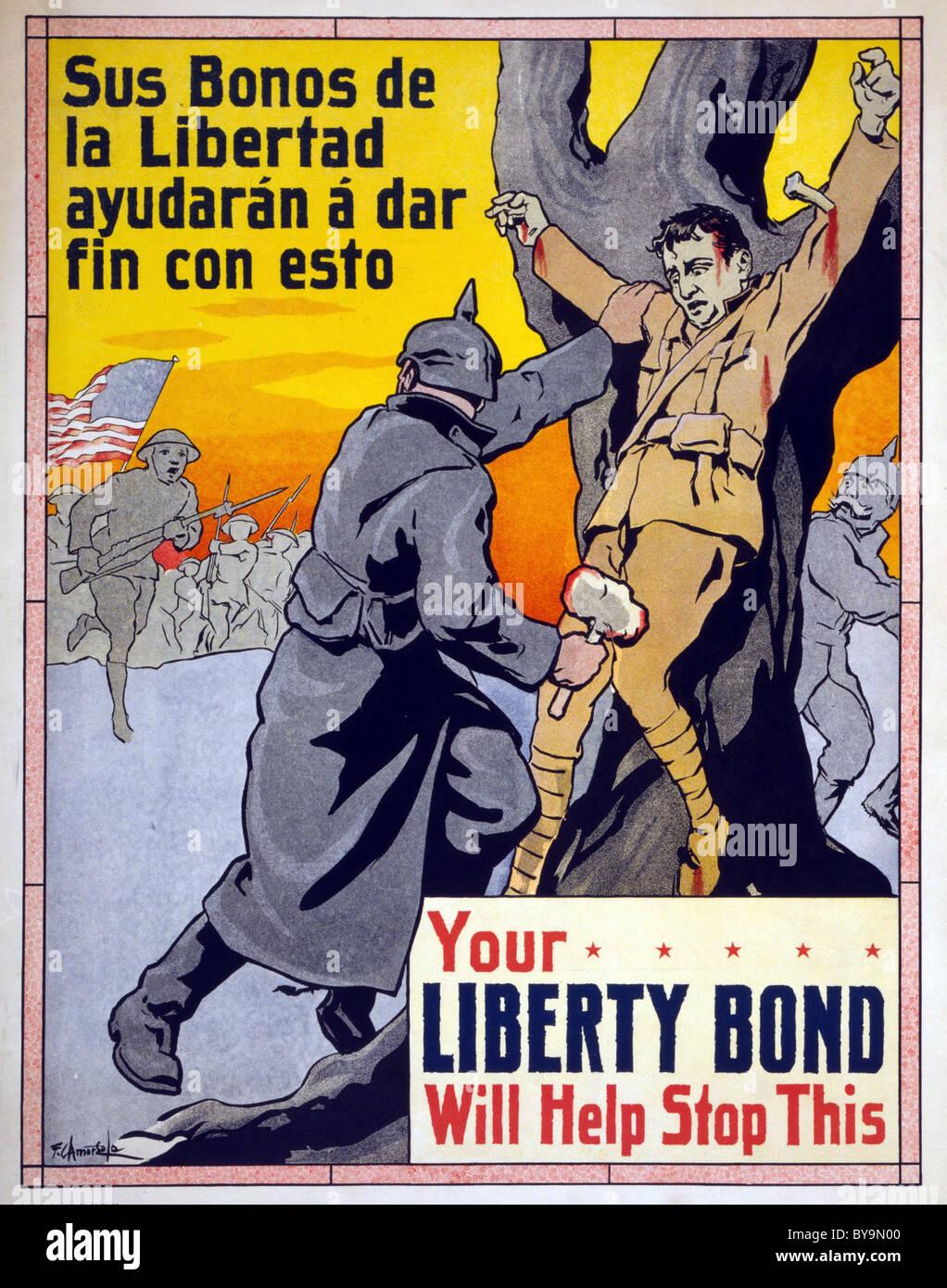 La vostra libertà legame servirà a fermare questa - US 1917 poster in inglese e spagnolo Immagini Stock