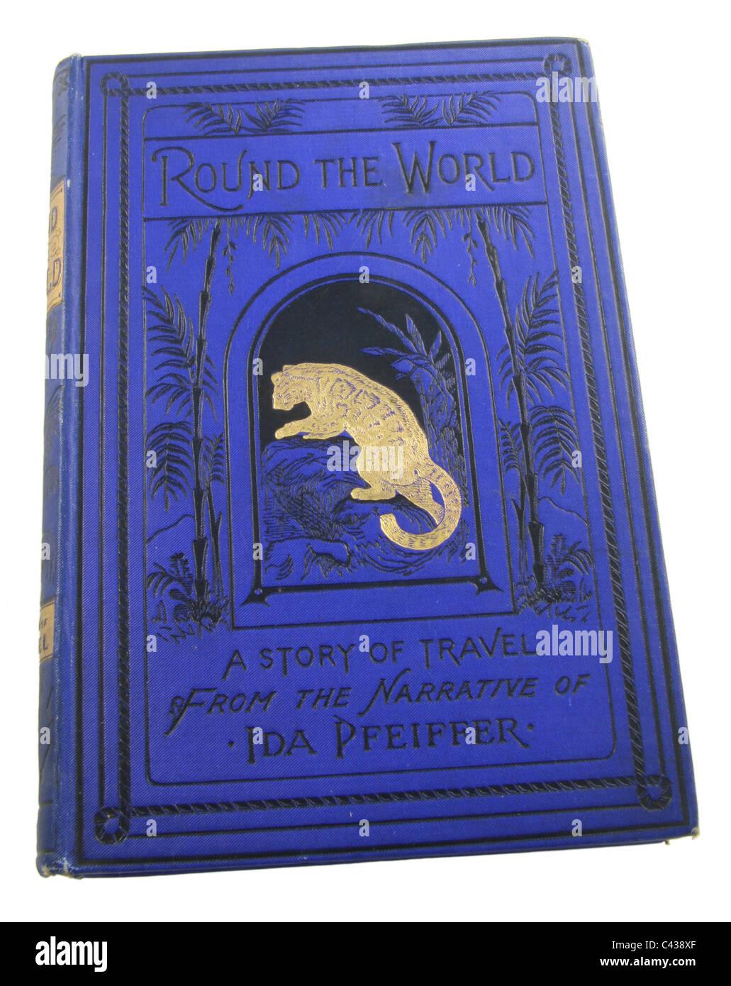 Il giro del mondo, una storia di corsa dal racconto di Ida Pfeiffer, pubblicato da D. Murray Smith, 1898. Immagini Stock