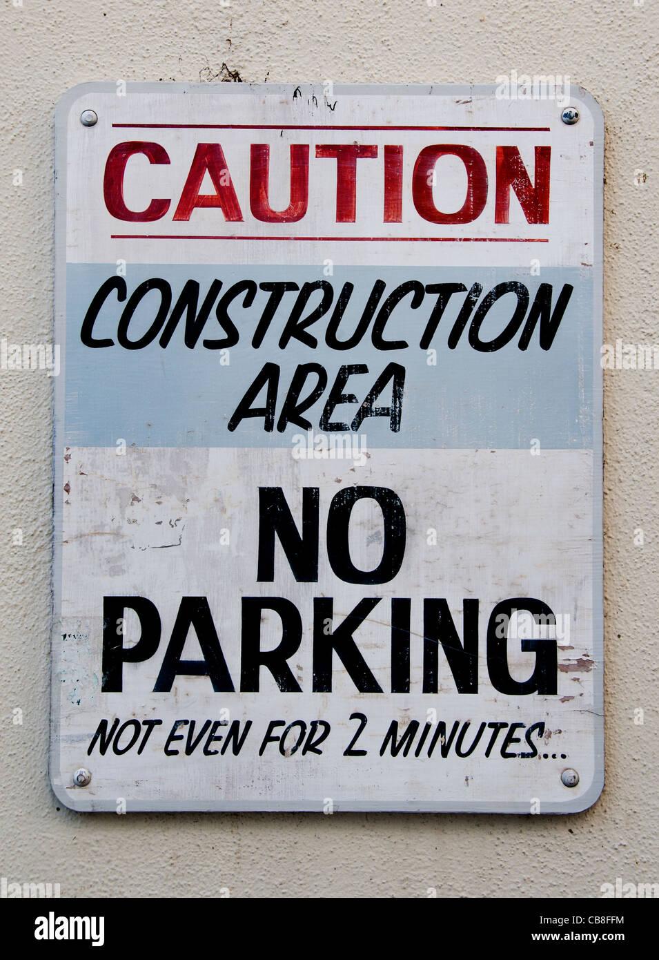 Attenzione Area di costruzione Nessun parcheggio non anche per 2 minuti di Santa Barbara in California negli Stati Immagini Stock