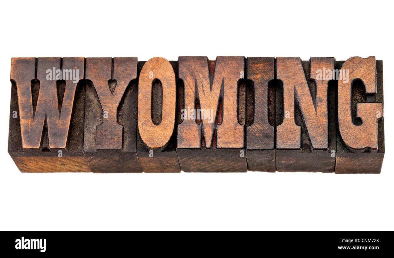 Wyoming - parola isolata in rilievografia vintage tipo legno - Francese Clarendon font popolare nel film occidentali Immagini Stock
