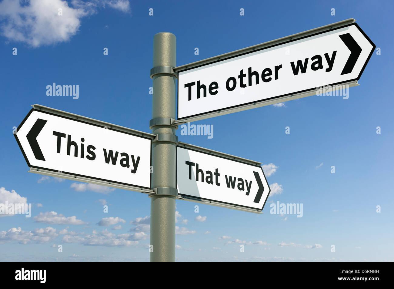 In questo modo, in questo modo, l'altro modo, il processo decisionale di scelte di vita concetto segno post Immagini Stock