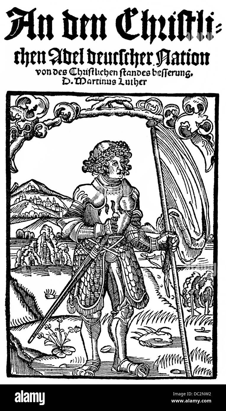 Titolo pagina di Martin Luther, 1483 - 1546, alla nobiltà cristiana di nazione tedesca concernente la riforma Immagini Stock