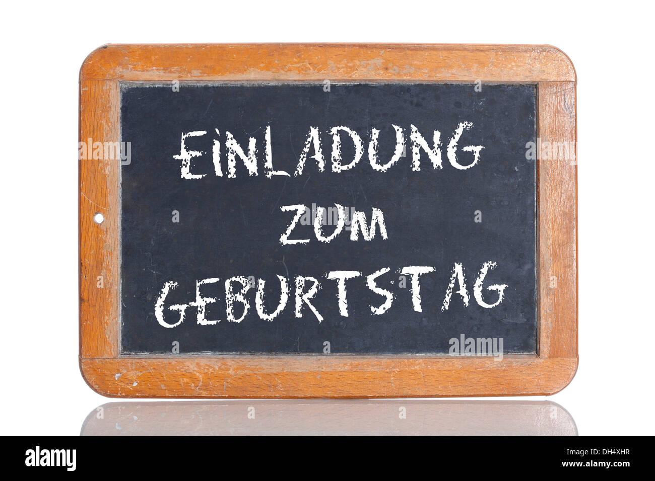 Vecchia scuola lavagna con le parole EINLADUNG zum Geburtstag