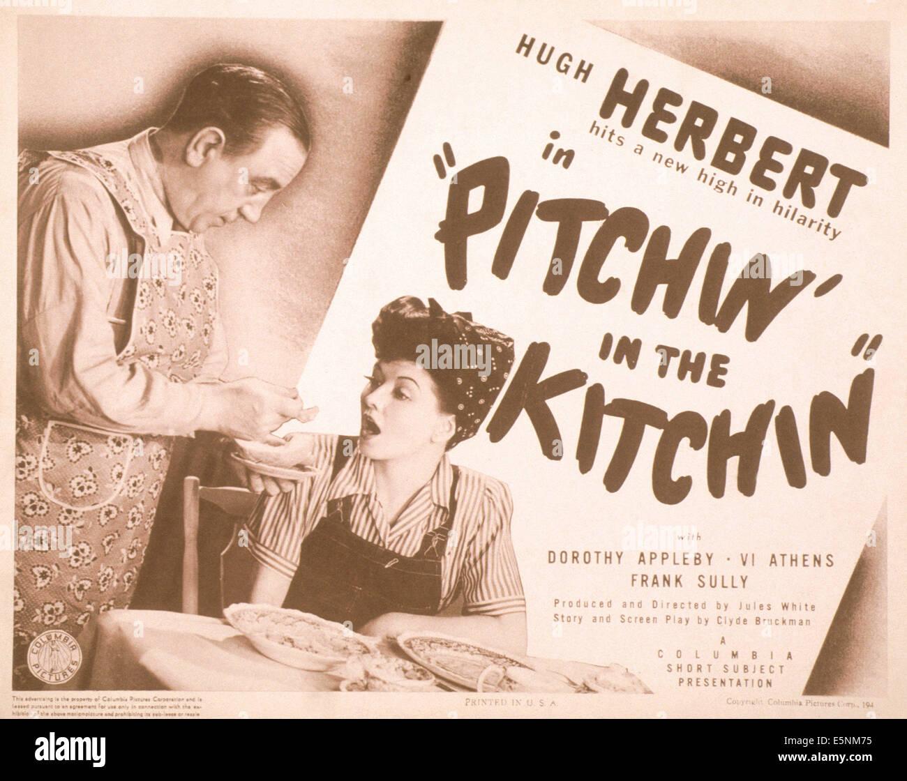 PITCHIN\' IN CUCINA, noi poster, da sinistra: Hugh Herbert, Dorothy ...
