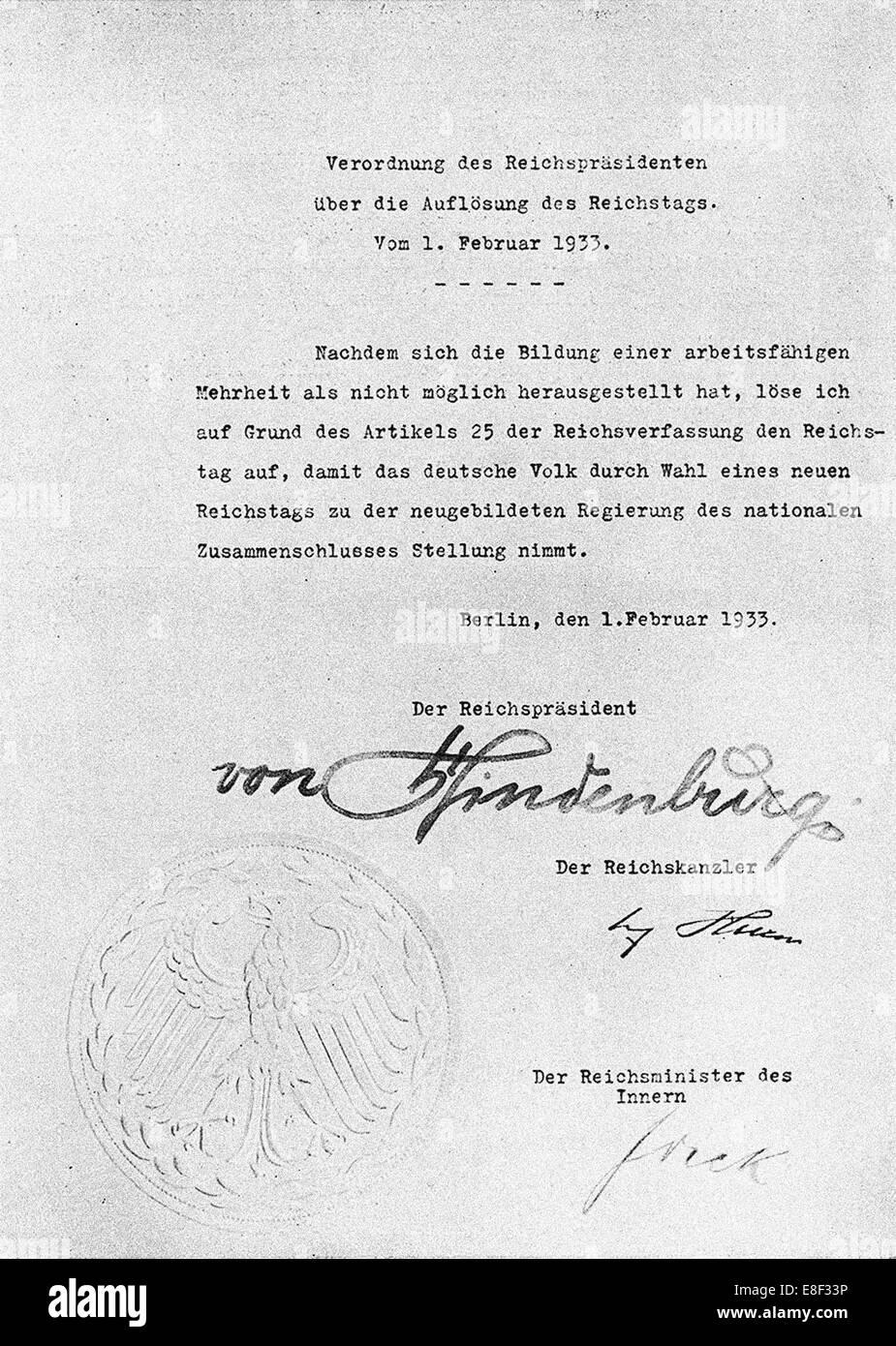 Decreto da Hindenburg ordinazione di scioglimento del Reichstag dal 1 febbraio 1933 Artista: documento storico Immagini Stock