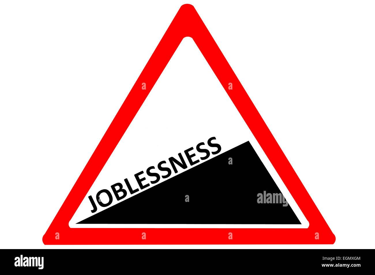 Disoccupazione crescente attenzione cartello stradale isolato su sfondo bianco Immagini Stock