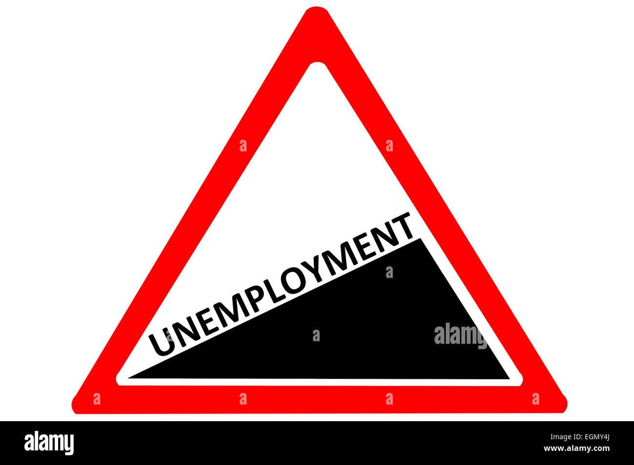 La disoccupazione crescente attenzione cartello stradale isolato su sfondo bianco Immagini Stock