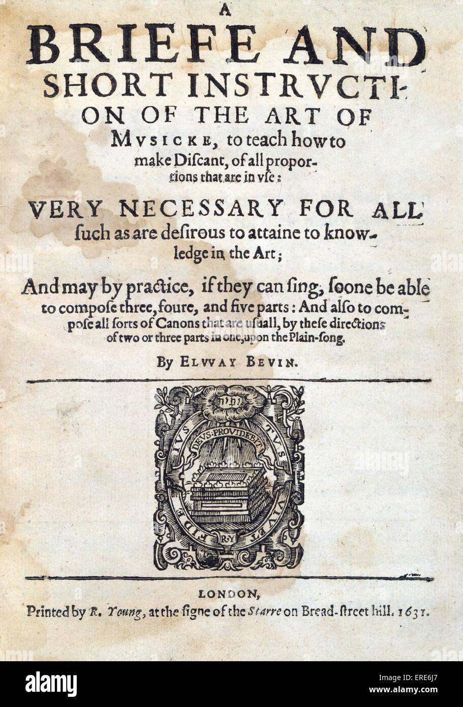 Un Briefe e brevi istruzioni sull'arte di Musicke da Elway Bevin, 1631, prima edizione. Titlepage inciso. Immagini Stock