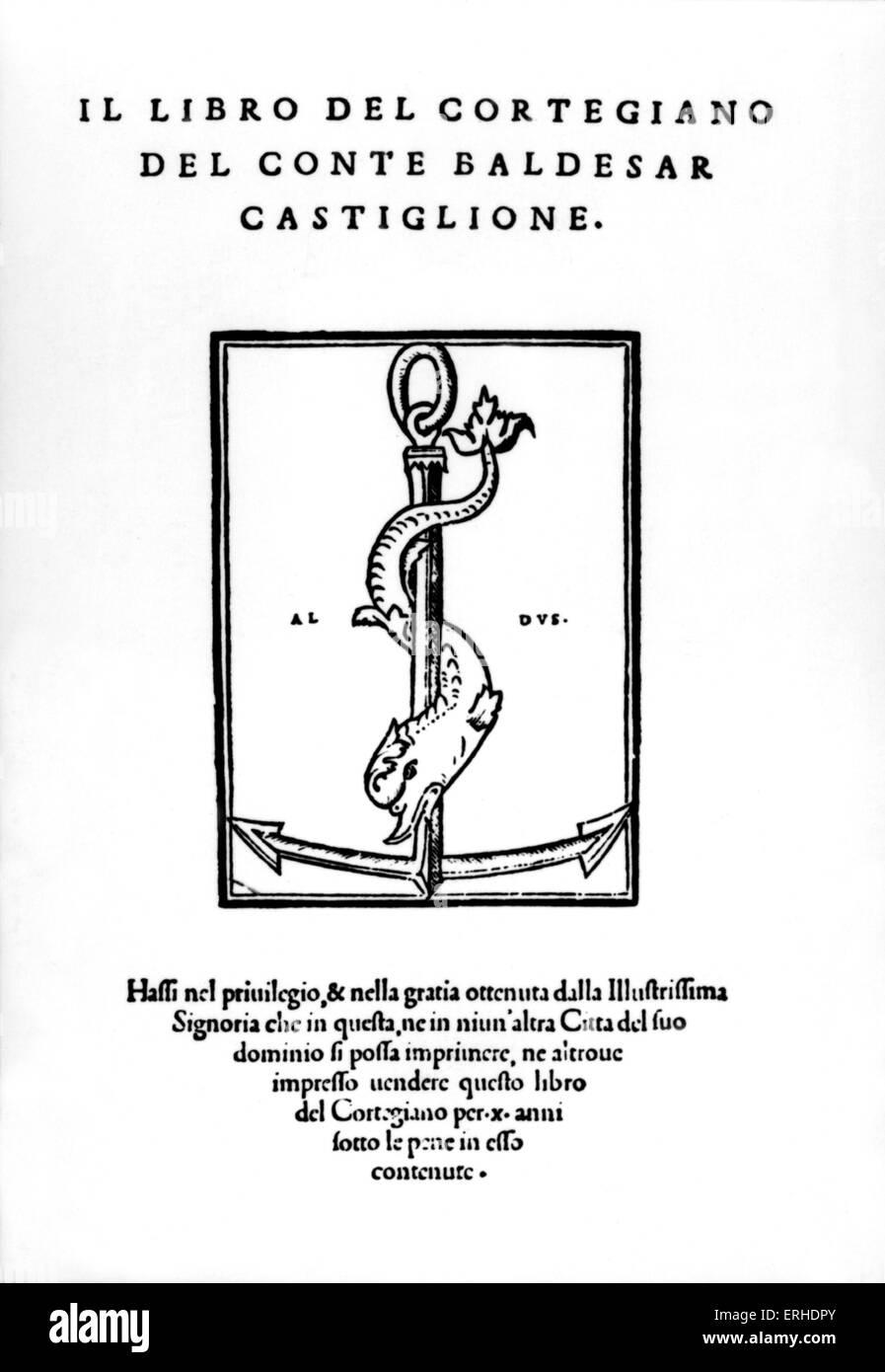 Baldassare Castiglione 's libro ' Il Libro del Cortegiano ' (il Libro del Cortegiano). Pubblicato Venezia Immagini Stock