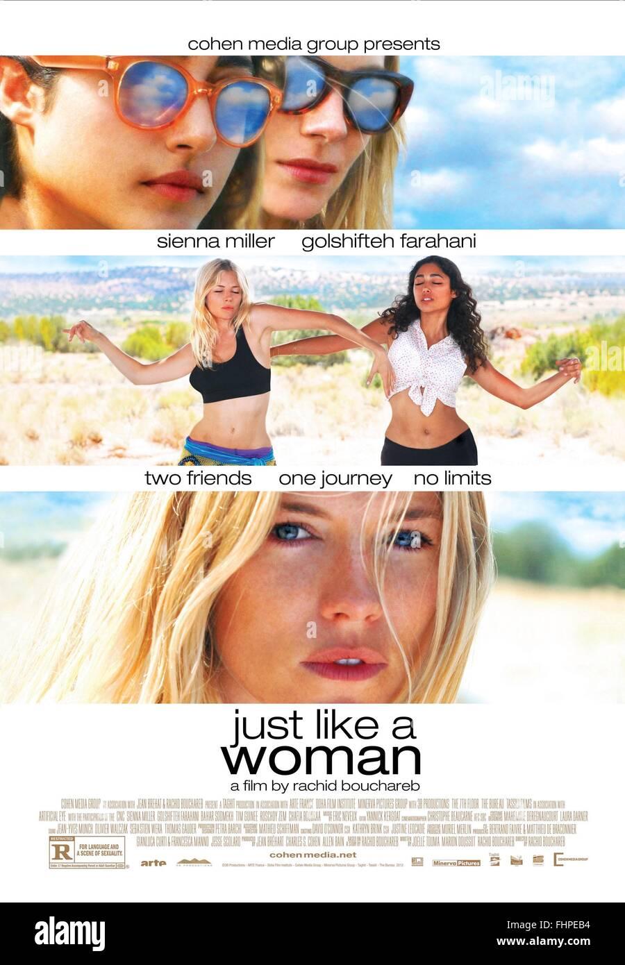 SIENNA MILLER & GOLSHIFTEH FARAHANI POSTER proprio come una donna (2012) Immagini Stock
