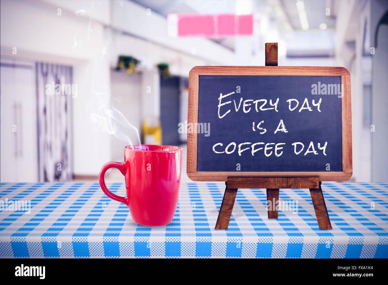Immagine composita di ogni giorno è un giorno di caffè Immagini Stock
