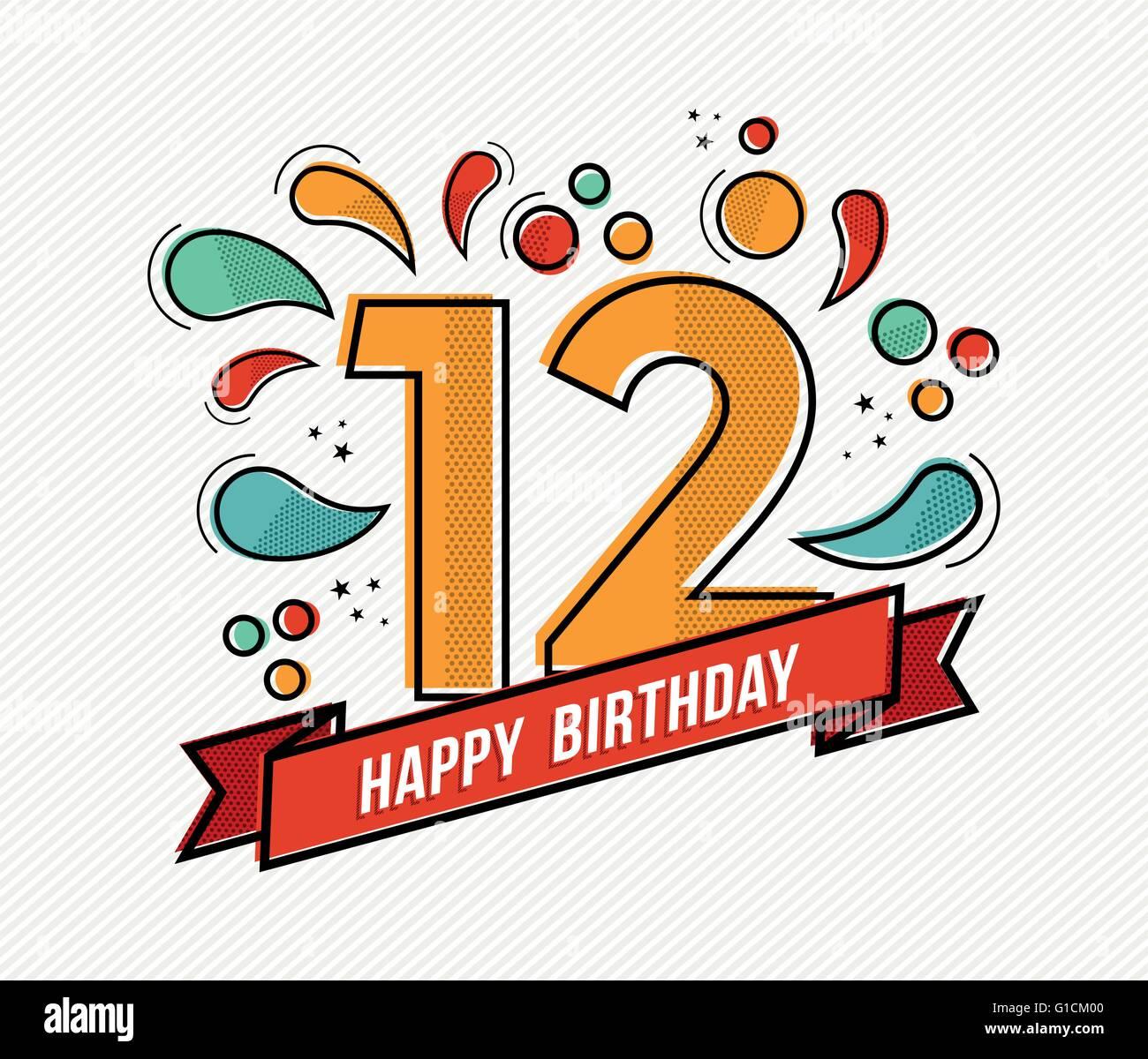 Buon compleanno numero 12, il biglietto di auguri per dodici anni