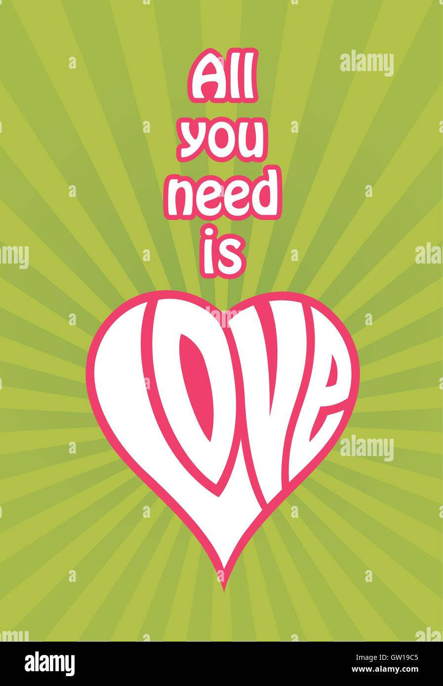 Tutto ciò di cui hai bisogno è amore disegno vettoriale. Forma di cuore realizzato con lettere personalizzate l'ortografia della parola amore. Retrò di groovy radiale dello sfondo. Il giorno di San Valentino. Illustrazione Vettoriale