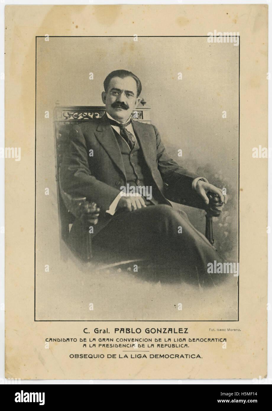 C Gral Pablo Gonzalez Candidato de la Gran Convencion de Foto Stock