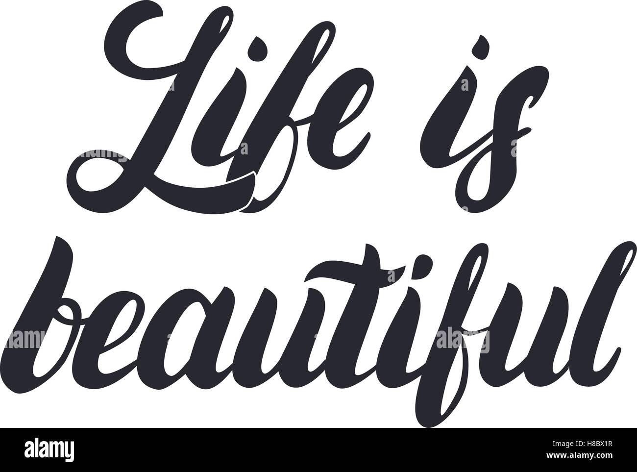 La Vita è Bella Di Scritte A Mano Calligraphy La Frase Per