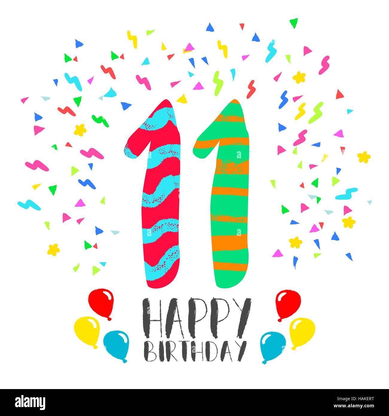 https://c8.alamy.com/compit/hakert/buon-compleanno-numero-11-biglietto-di-auguri-per-undici-anni-di-divertimento-in-stile-arte-con-party-coriandoli-anniversario-invito-congratulazioni-o-celebrazione-hakert.jpg