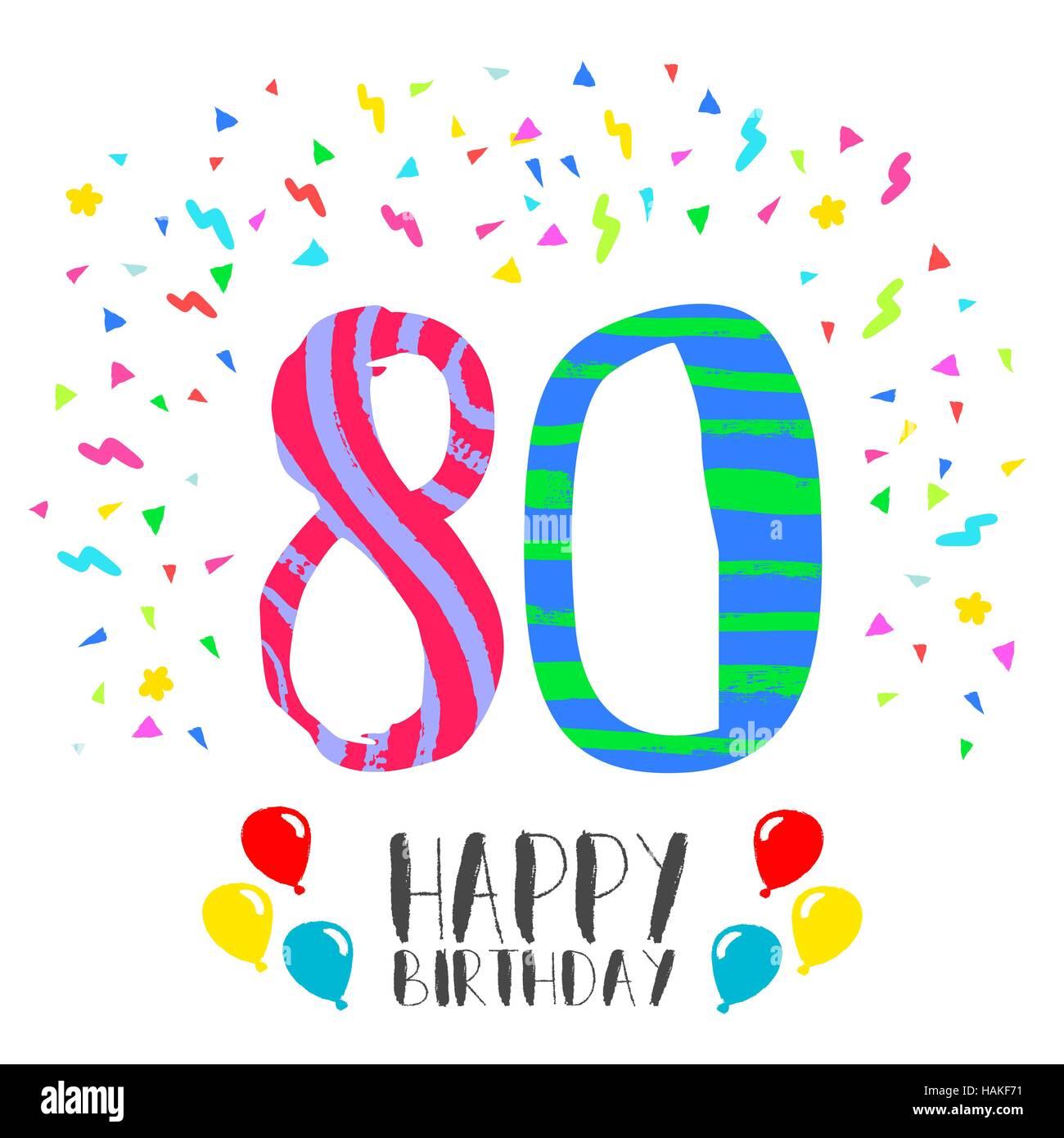 Buon Compleanno Numero 80 Biglietto Di Auguri Per Ottanta Anni Di