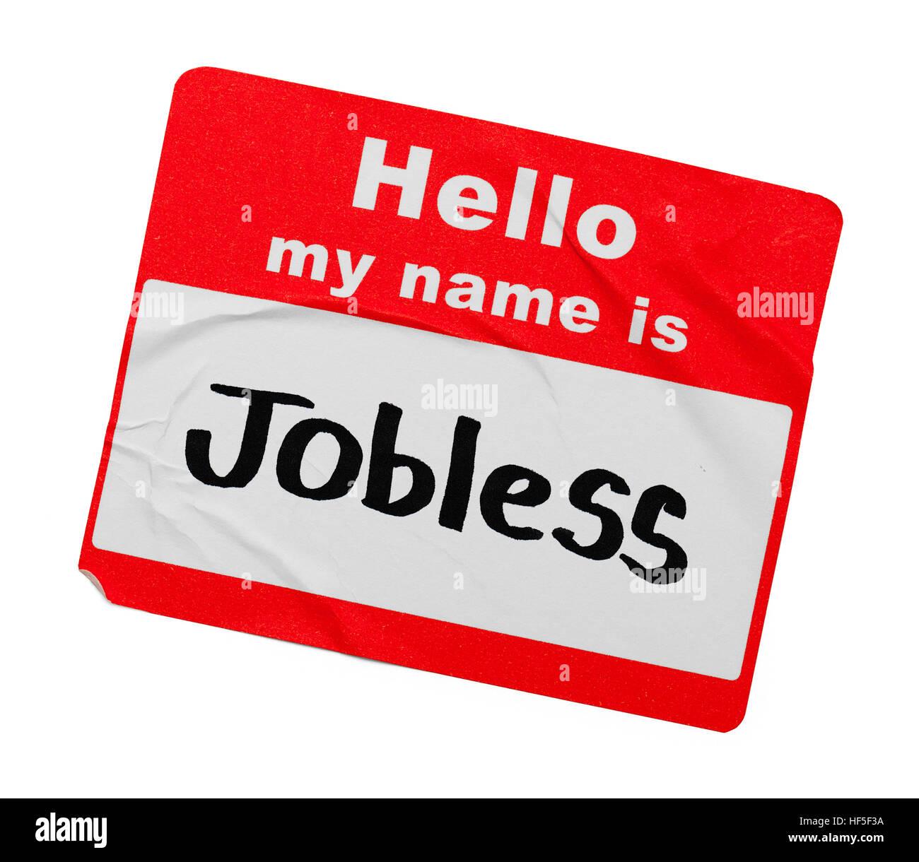 Ciao il mio nome è disoccupato Tag isolati su sfondo bianco. Tag isolati su sfondo bianco. Immagini Stock