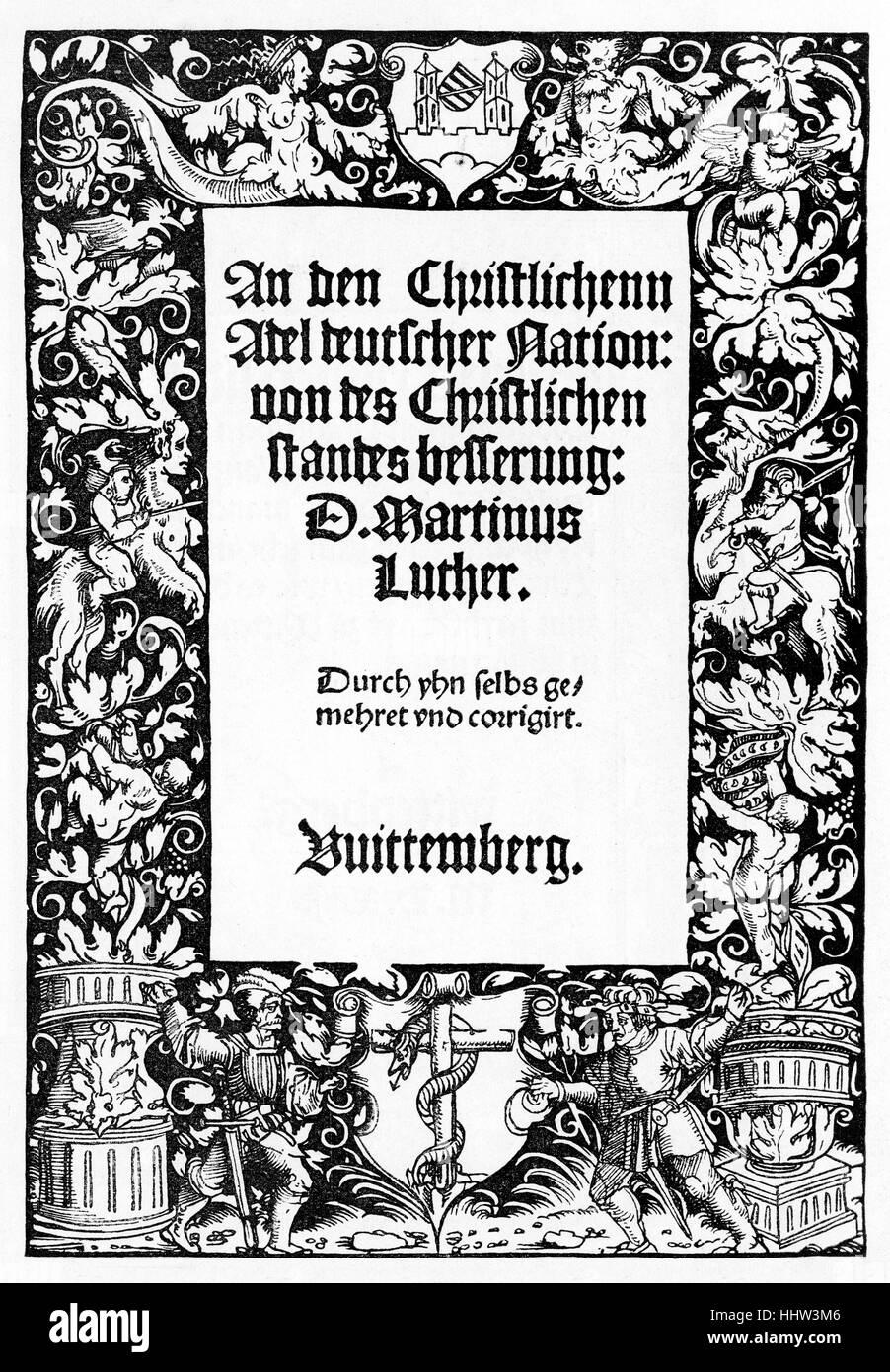 Per il cristiano la nobiltà della Nazione Tedesca, tratto da Martin Lutero (10 novembre 1483 - 18 febbraio Immagini Stock