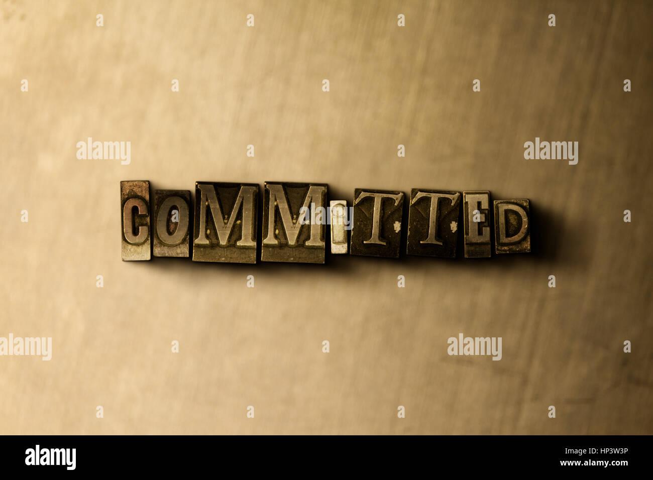 Impegnati - close-up di grungy vintage parola stampate su uno sfondo di metallo. Royalty free stock illustrazione. Immagini Stock