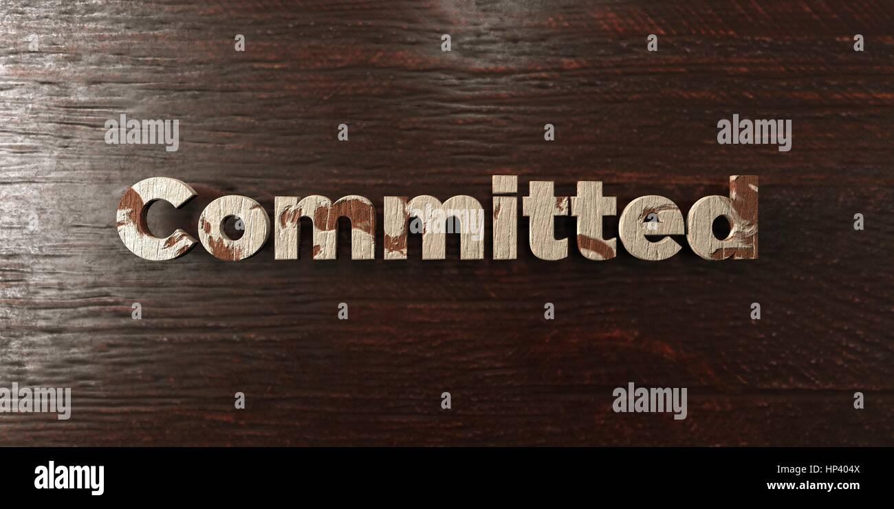 Impegnati - grungy headline in legno su Acero - 3D reso Royalty free stock foto. Questa immagine può essere Immagini Stock