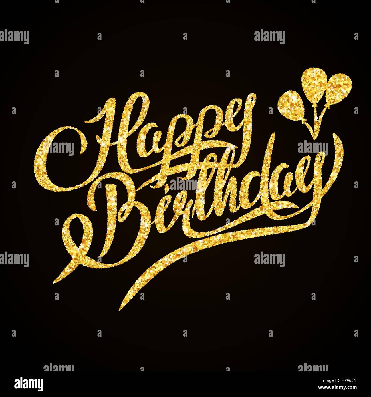 Buon Compleanno Oro Glitter Scritte A Mano Su Sfondo Nero
