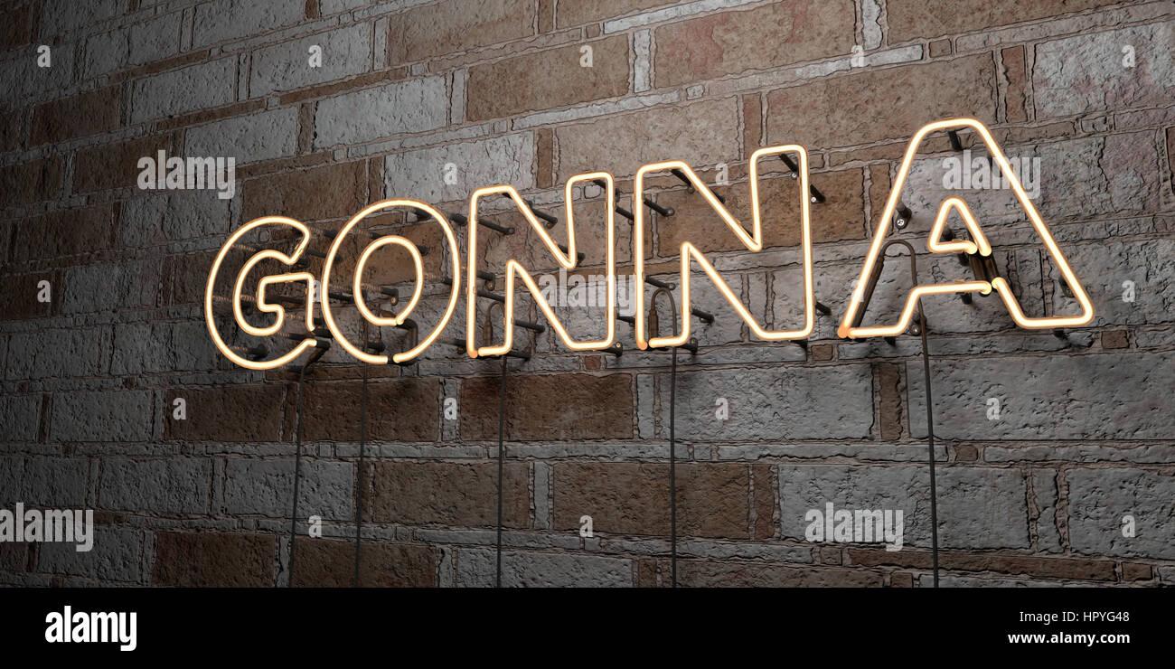 GONNA - incandescente insegna al neon sulla parete in muratura - 3D reso Royalty free stock illustrazione. Possono Immagini Stock