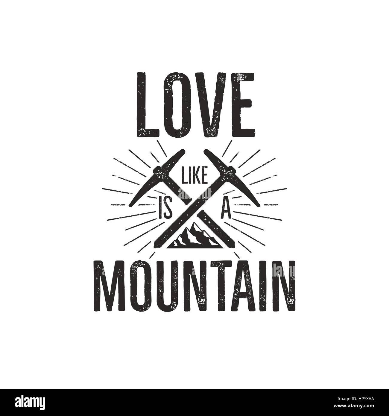 b2e04bf1033b4d Disegnata a mano di arrampicata etichetta vintage tee shirt design. Badge di  viaggio con la montagna, scalare marcia e preventivo - amore montagna.