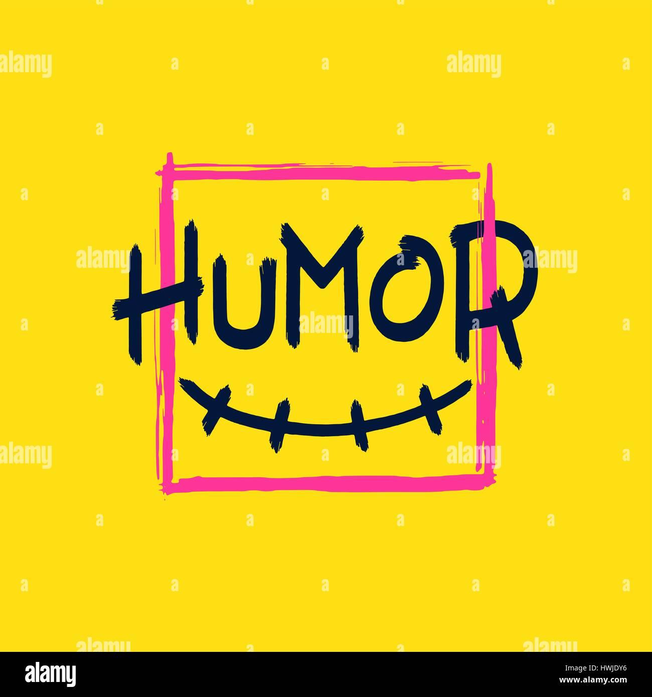 Divertente sorriso e iscrizione - umorismo in cornice quadrata. Grunge stile brush lettering. Vettore di elementi Immagini Stock