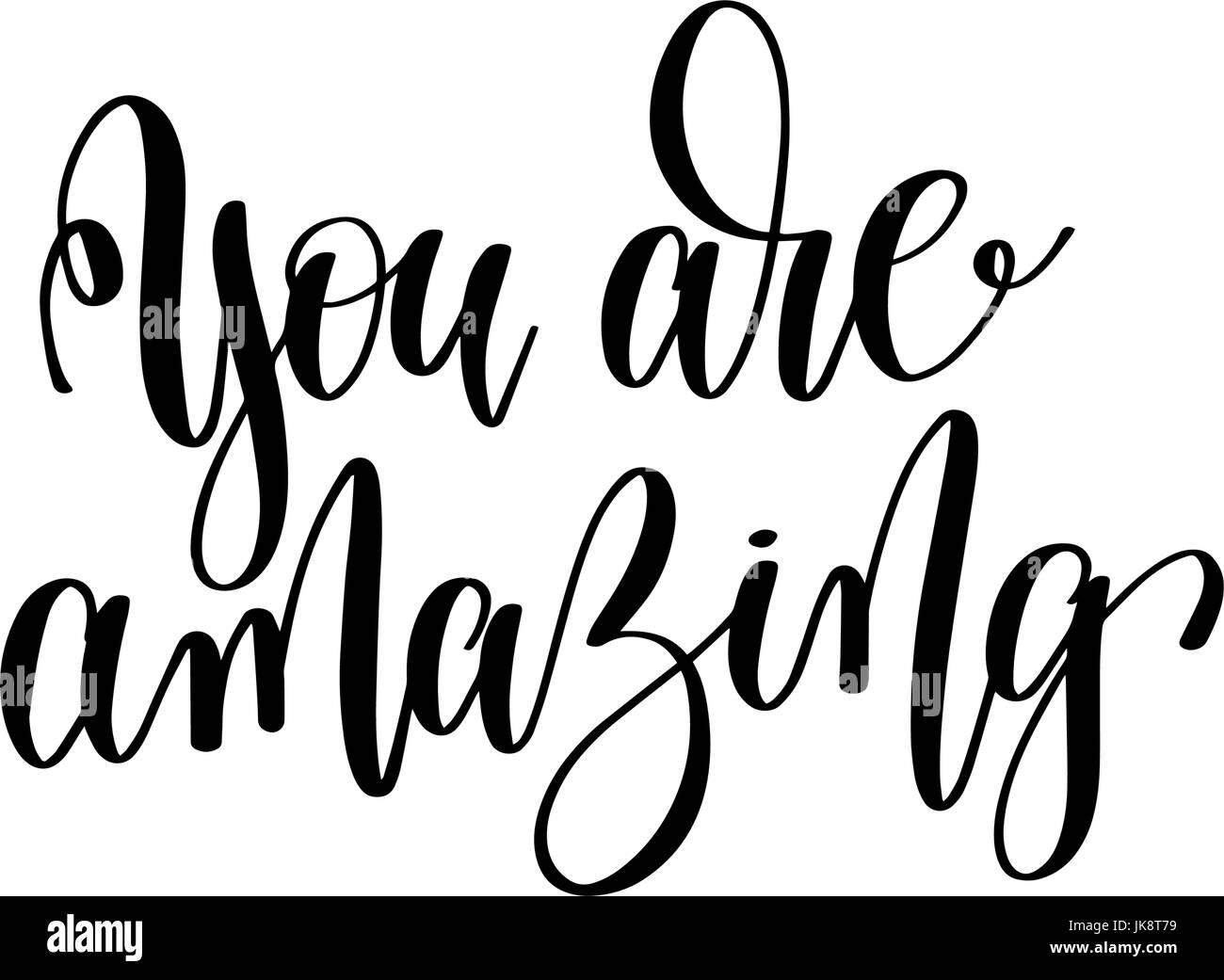 Siete Meravigliosi In Bianco E Nero Scritto A Mano Scritte Positivo