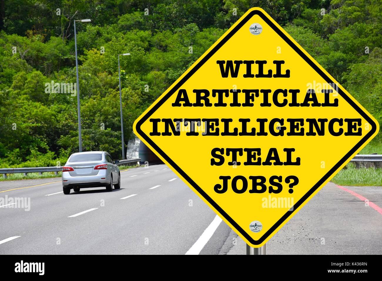 Sarà l'intelligenza artificiale di rubare posti di lavoro? Avviso di colore giallo cartello stradale Foto Stock