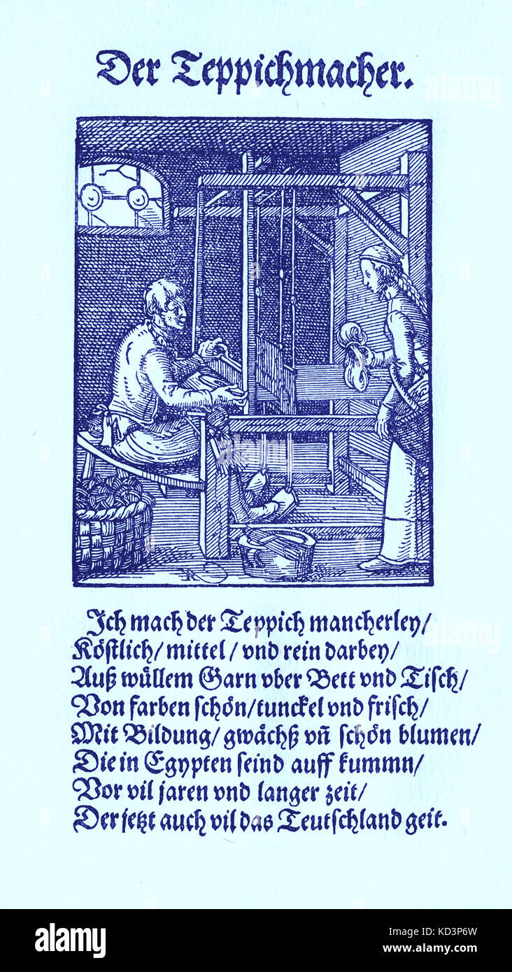 Tappezzeria (der Teppichmacher), dal Libro dei mestieri / Das Standedededebch (Panoplia omnium illiberalium mechanicarum...), Collezione di tagli di legno di Jost Amman (13 giugno 1539 – 17 marzo 1591), 1568 con rhyme di accompagnamento di Hans Sachs (5 novembre 1494 – 19 gennaio 1576) Foto Stock
