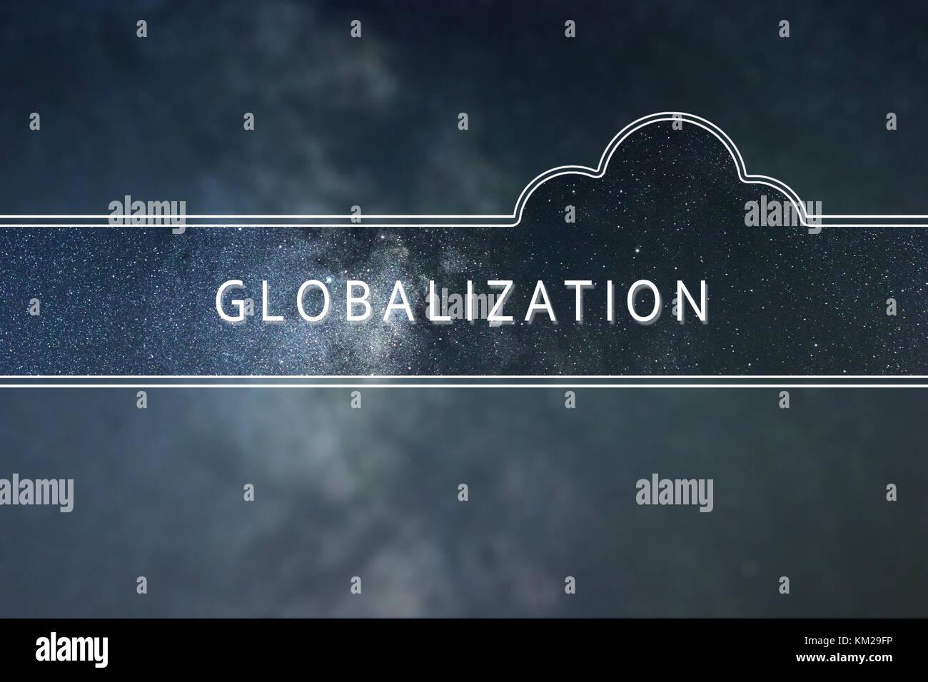 Parola globalizzazione il concetto di cloud. Sfondo spazio. Immagini Stock