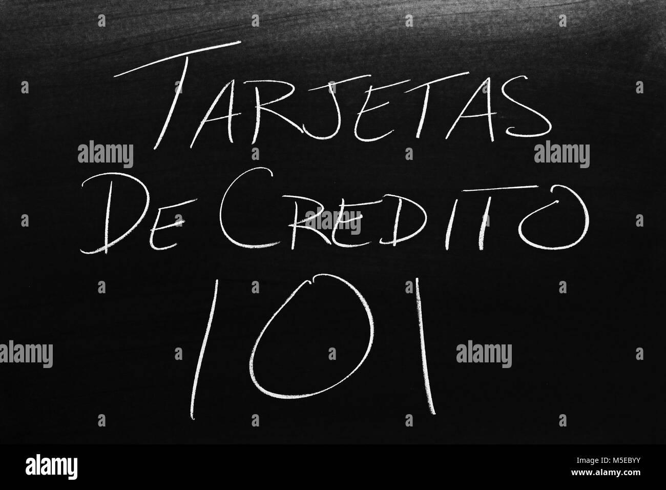 Le parole Tarjetas de Crédito 101 su una lavagna in Chalk Immagini Stock