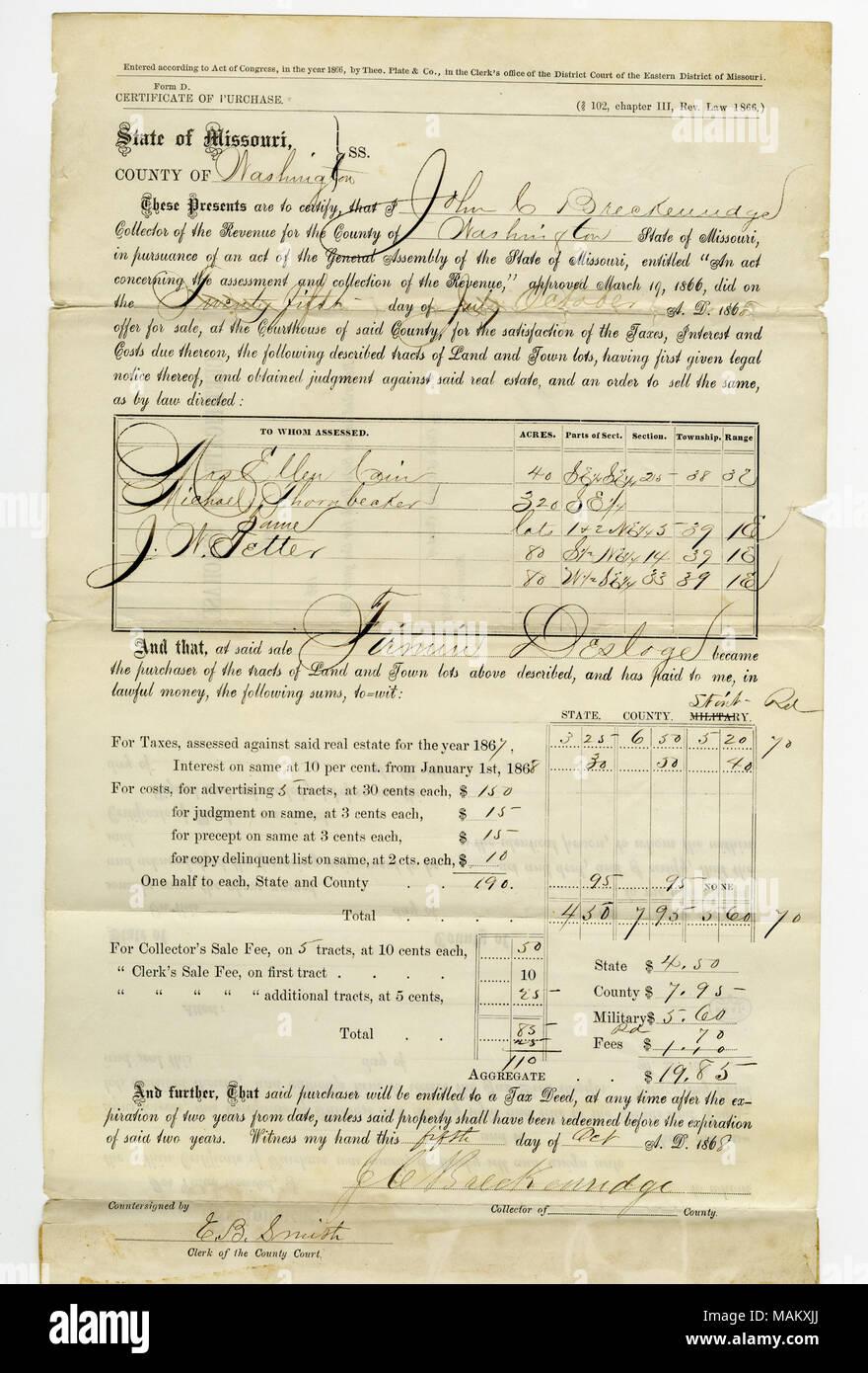 Acquisto della proprietà dalla contea per il passato a causa delle imposte da Firmin Desloge nella quantità di $19,85 a Potosi, 5 pacchi contenenti circa 520 ettari nella contea di Washington. Titolo: Certificato di acquisto firmato John C. Breckenridge, collezionista di Washington County, 5 ottobre 1868 . Il 5 ottobre 1868. Breckenridge, John C. Immagini Stock