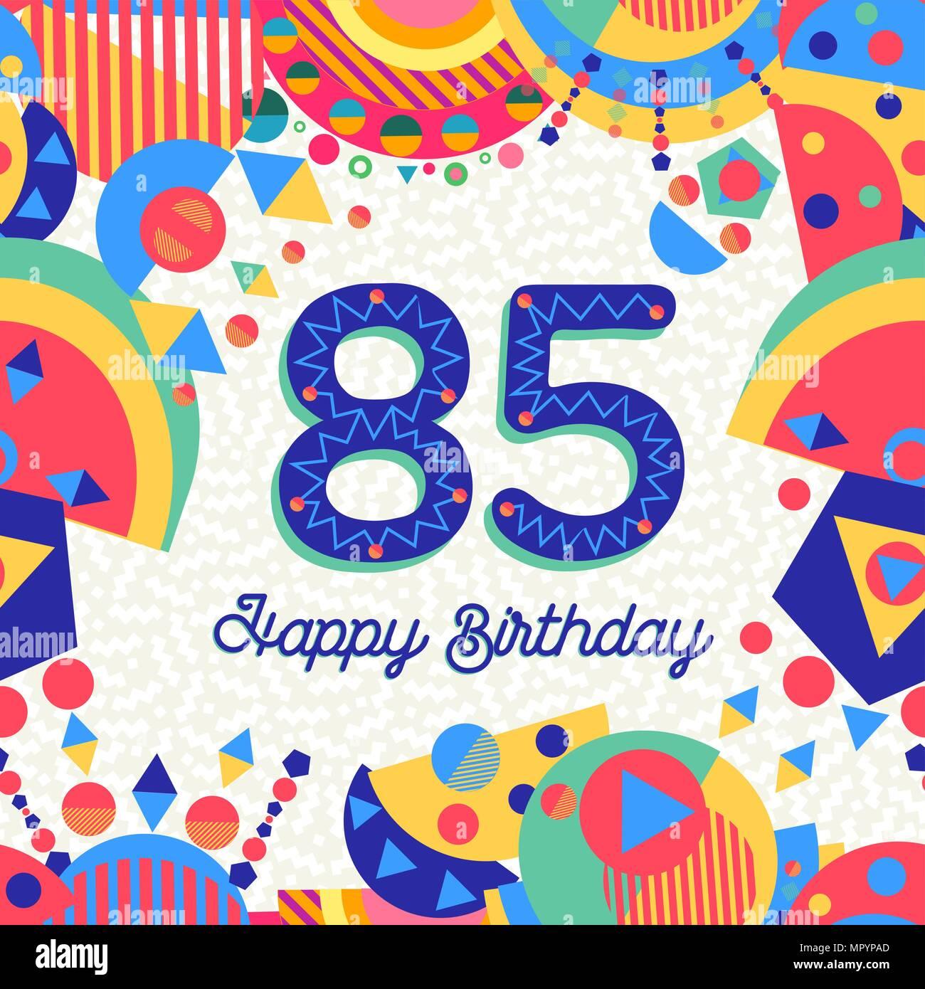 Auguri Di Buon Compleanno 85 Anni.Buon Compleanno Ottanta Cinque 85 Anno Design Divertente Con