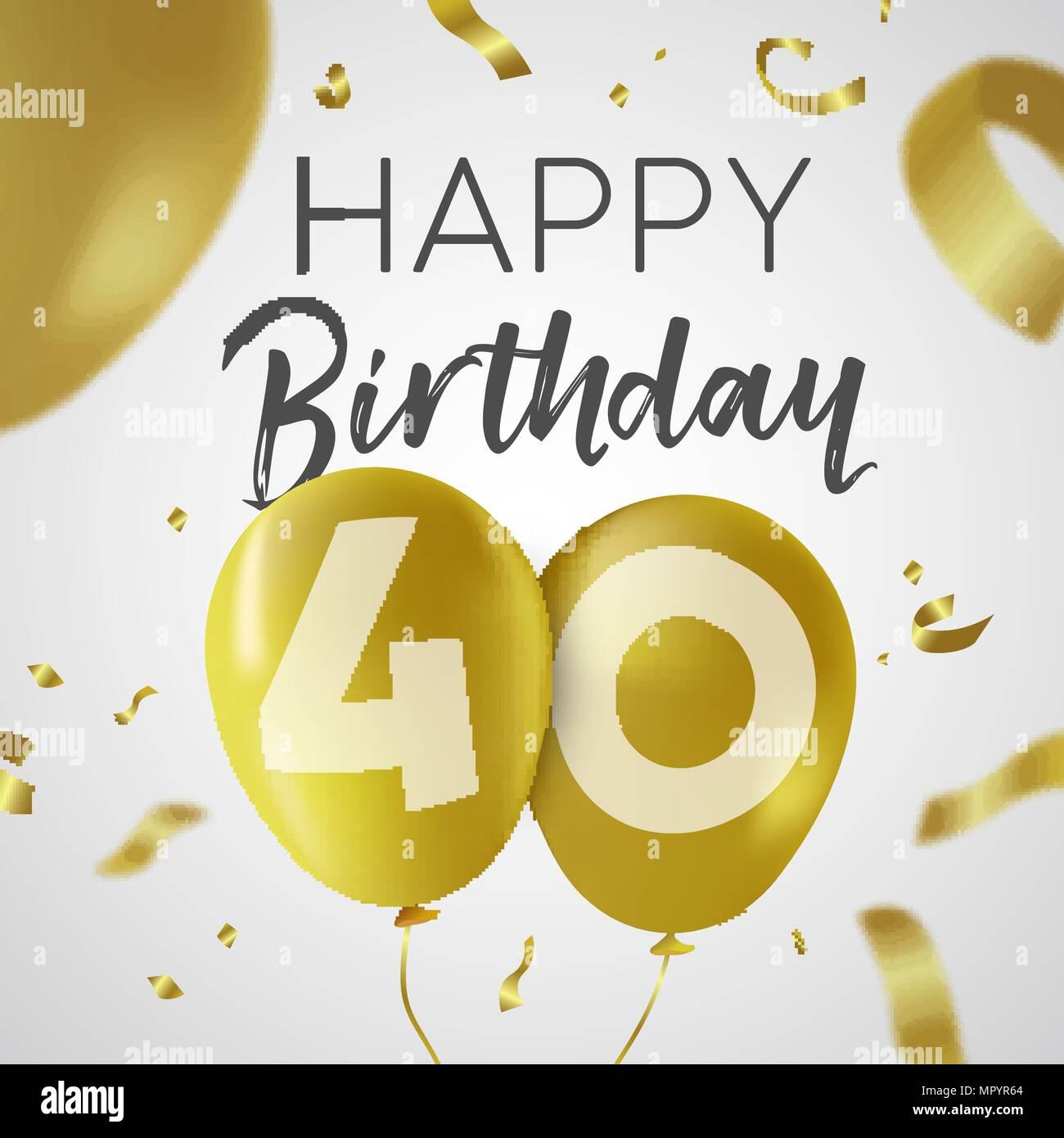 Buon Compleanno 40 Quaranta Anni Design Di Lusso Con Palloncino Oro