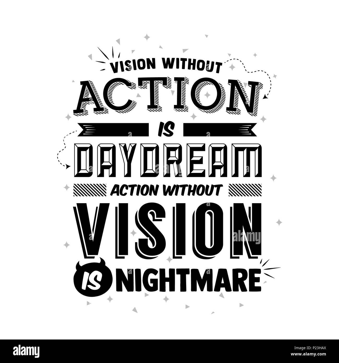 Visione senza azione è un sogno ad occhi aperti. Azione senza visione è un incubo.preventivo tipografia art decor a parete poster pronto per la stampa illustrazione vettoriale Immagini Stock
