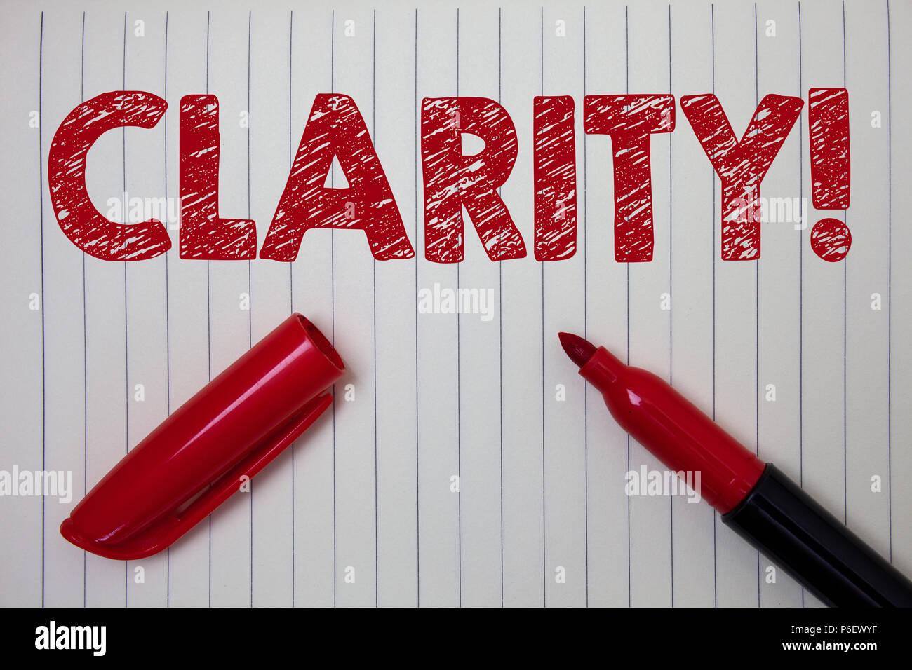 Parola di scrittura di testo chiarezza. Il concetto di business per la certezza di purezza di precisione comprensibilità trasparenza Notebook precisione sfondo carta contrassegno aperto Immagini Stock