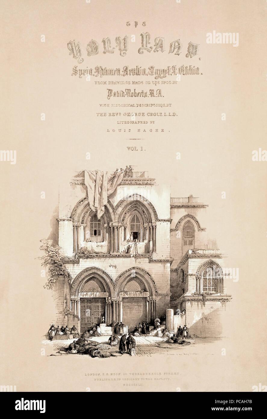Titolo pagina del 1842 edizione del primo volume di Terra Santa da artista scozzese David Roberts, 1796-1864, e litografo belga Louis Haghe, 1806-1885. Immagini Stock