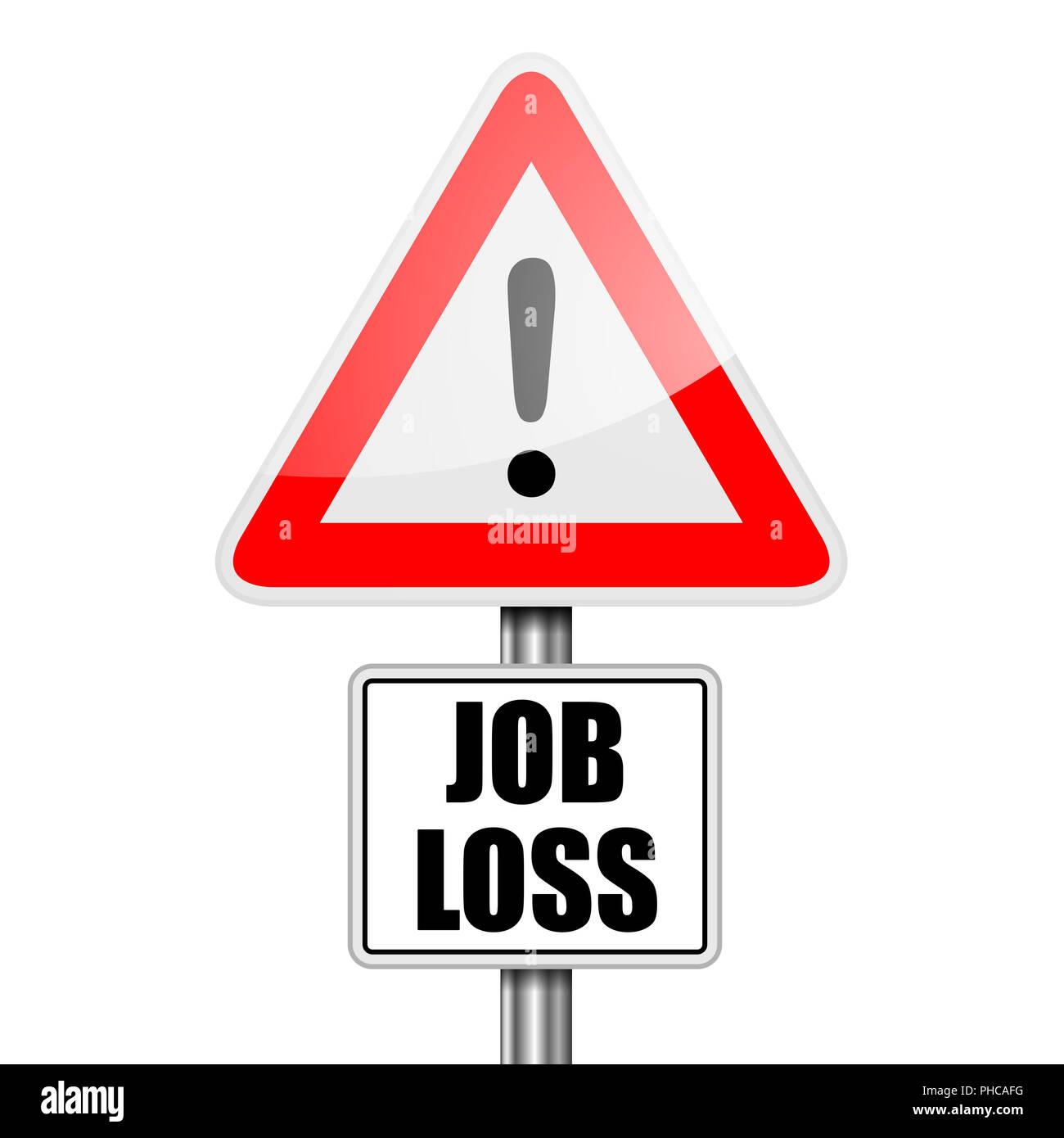 Cartello stradale la perdita del posto di lavoro Immagini Stock