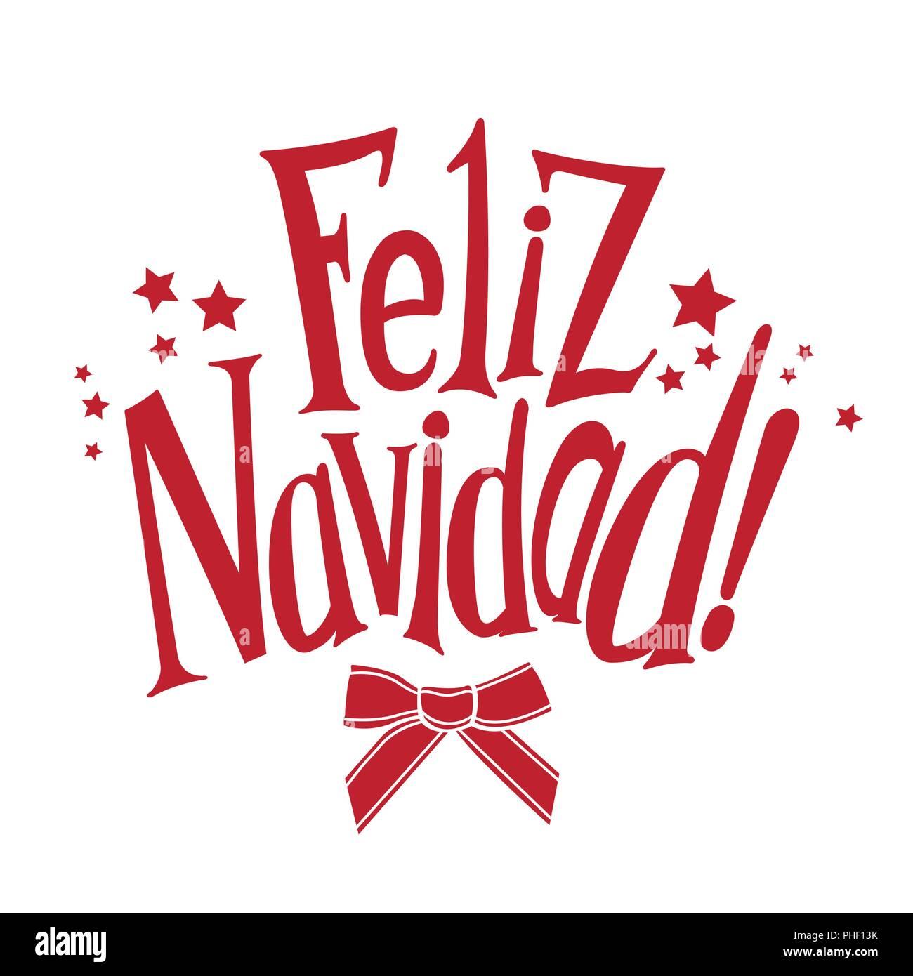 Babbo Natale In Spagnolo.Vector Augura Un Buon Natale In Spagnolo Feliz Navidad