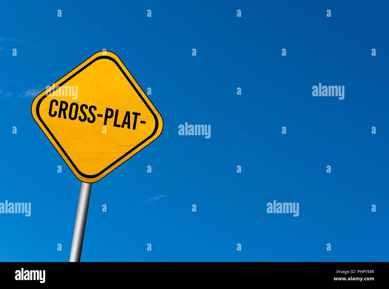 Cross-platform - cartello giallo con il blu del cielo Immagini Stock