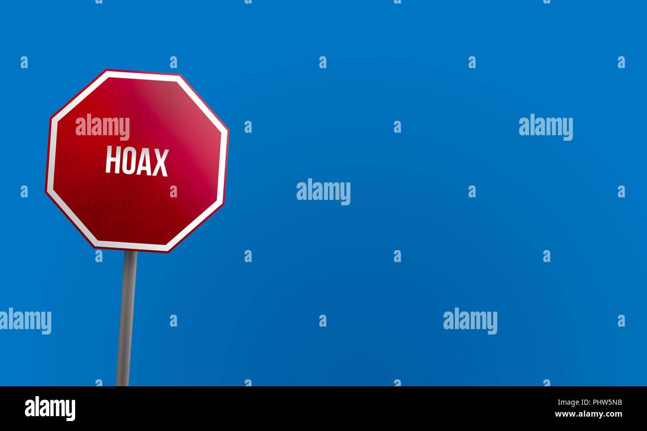 Hoax - segno rosso con il blu del cielo Immagini Stock