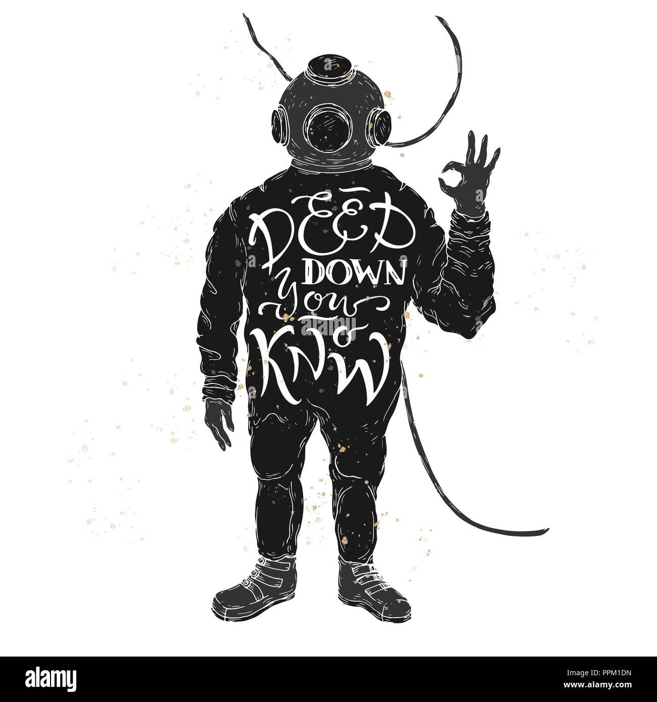 Spazzola ispirazione lettering citazione collocato in una forma di un subacqueo che mostra OK e dicendo Deep down sapete. Immagini Stock